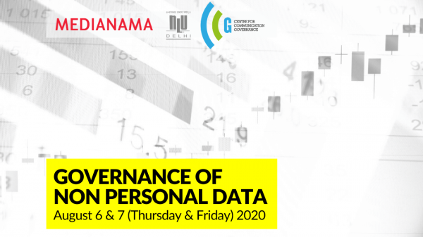 Governance of Non Personal Data, August 6th and 7th 2020